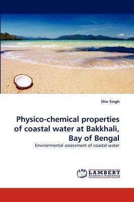 Physico-chemical properties of coastal water at Bakkhali, Bay of Bengal