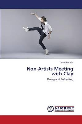 Non-Artists Meeting  with Clay