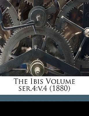 The Ibis Volume Ser.4