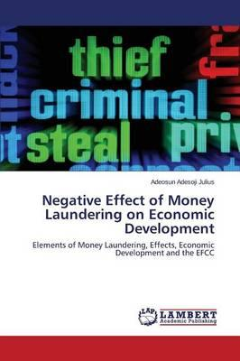 Negative Effect of Money Laundering on Economic Development