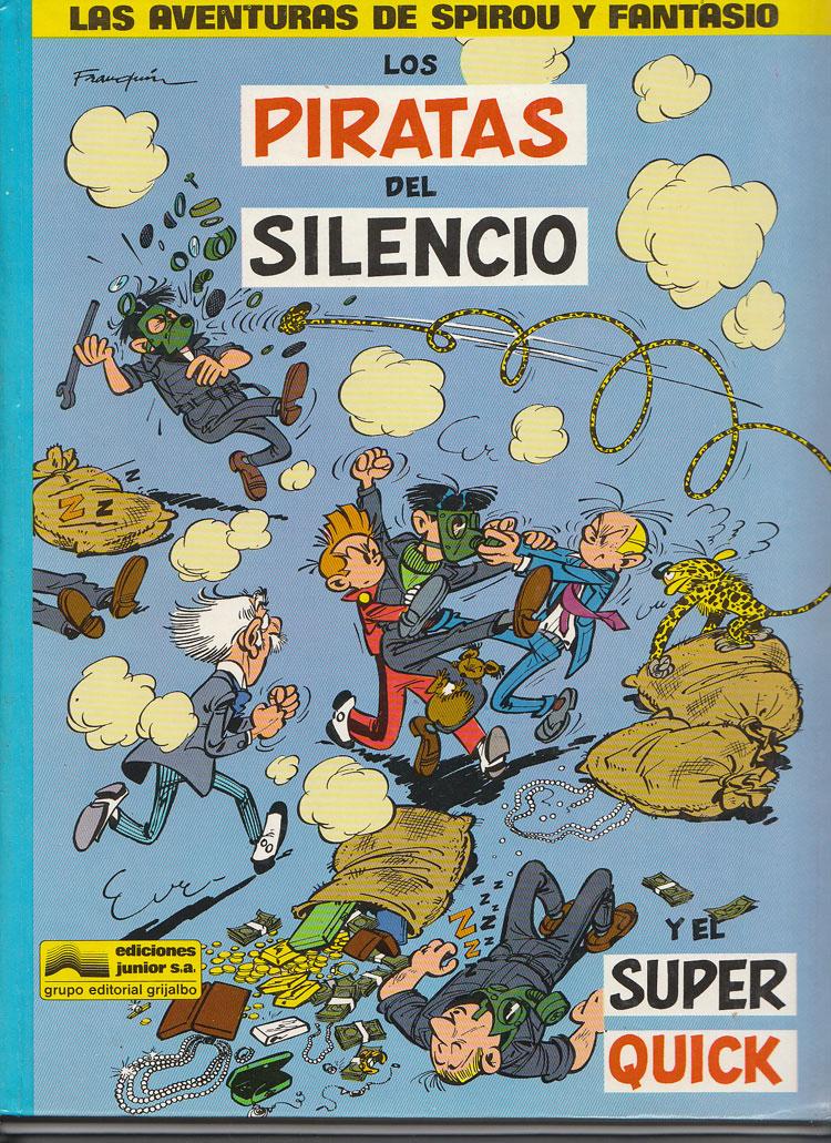 Los Piratas del Silencio y el Super Quick