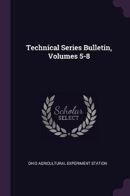 Technical Series Bulletin, Volumes 5-8