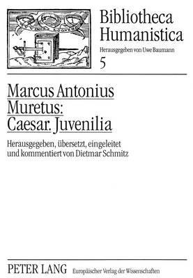 Caesar. Juvenilia.