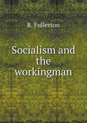 Socialism and the Workingman