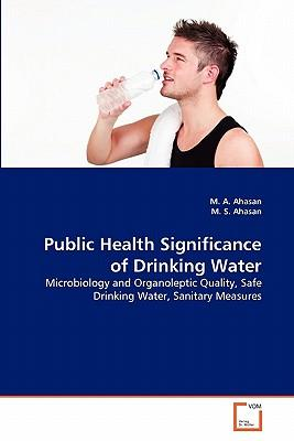 Public Health Significance of Drinking Water