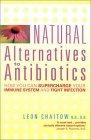 Natural Alternatives to Antibiotics