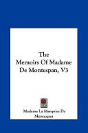 The Memoirs of Madame de Montespan, V3