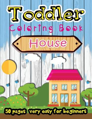 House Toddler Coloring Book