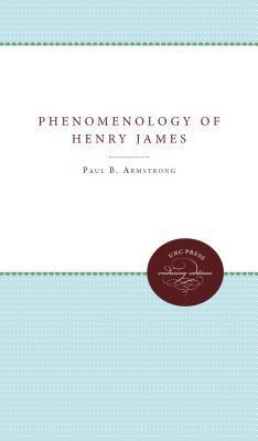 The Phenomenology of Henry James