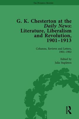 G K Chesterton at the Daily News, Part I, vol 1