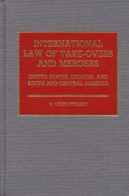 International Law of Take-Overs and Mergers