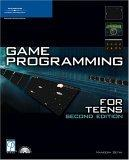 Game Programming for Teens, Second Edition