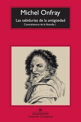 Las sabidurías de la antigüedad / The Wisdom of Antiquity
