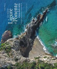 La riviera ligure di ponente vista dal cielo-The Western Ligurian Riviera as seen from the sky