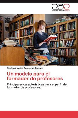 Un modelo para el formador de profesores