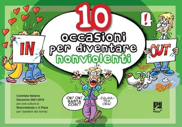 10 occasioni per diventare nonviolenti