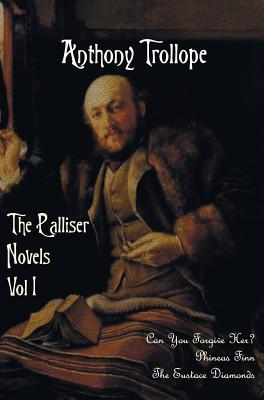 The Palliser Novels, Volume One, Including