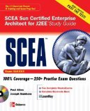 Sun Certified Enterprise Architect for J2EE Study Guide