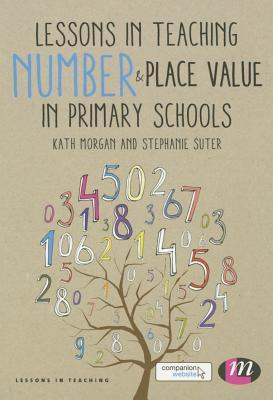Lessons in Teaching Number & Place Value in Primary Schools