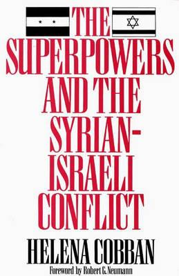 The Superpowers and the Syrian-Israeli Conflict
