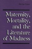 Maternity, Mortality...