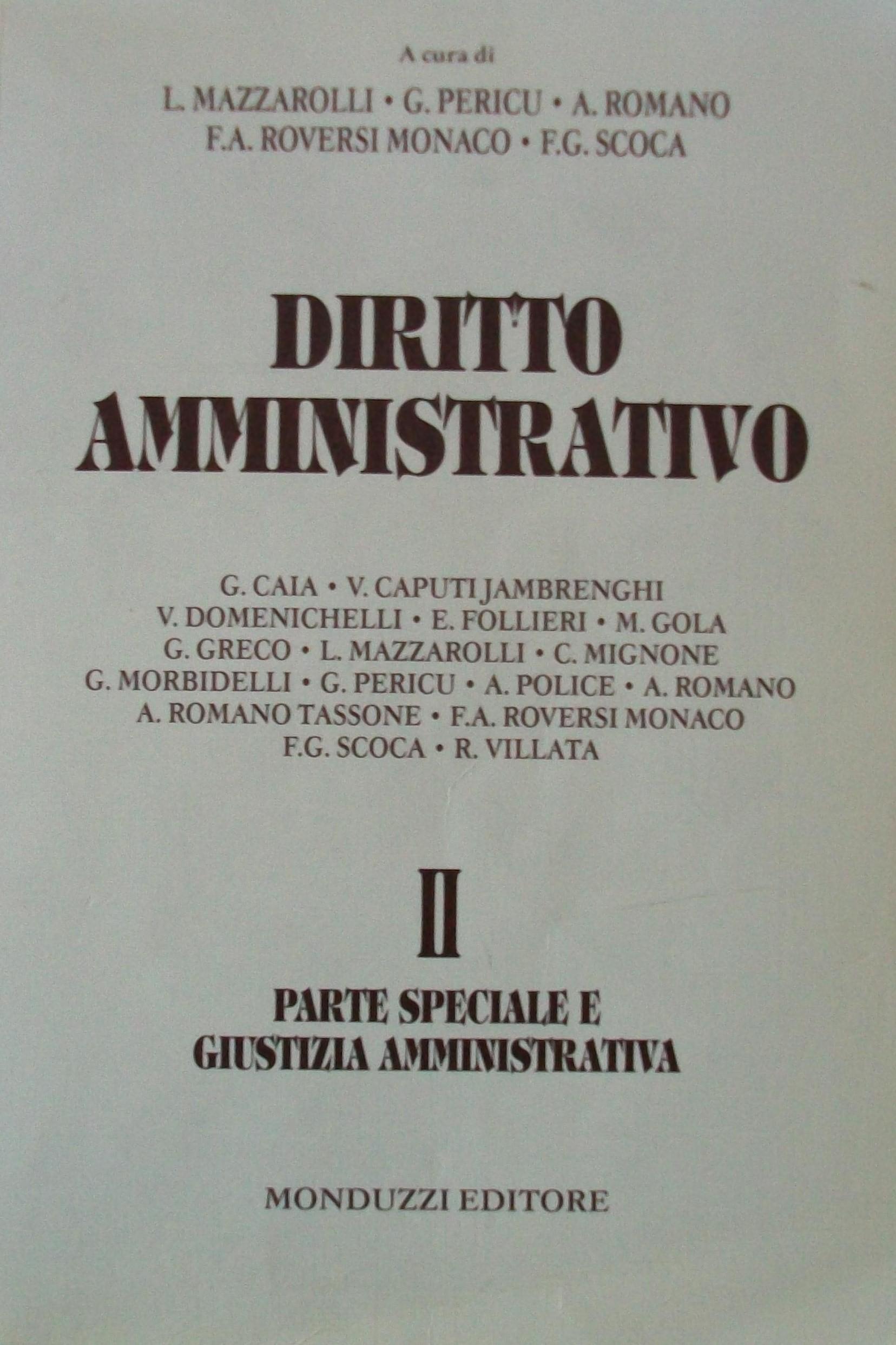 Diritto amministrativo / Parte speciale e giustizia amministrativa