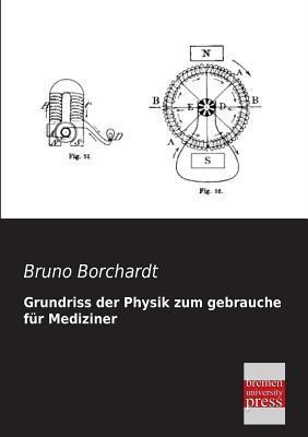 Grundriss der Physik zum gebrauche für Mediziner