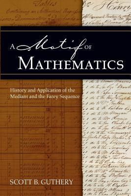 A Motif of Mathematics