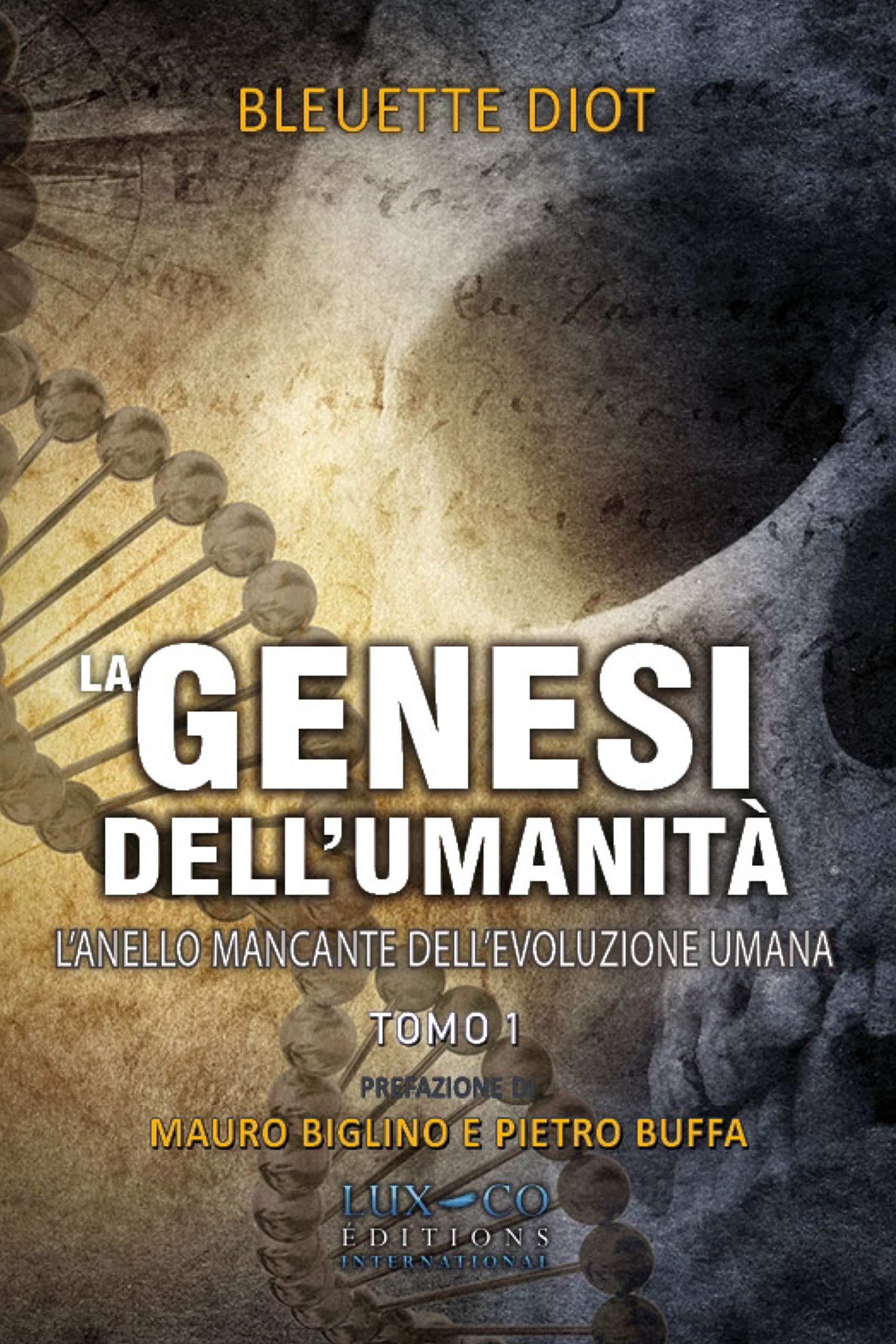 La genesi dell'umanità - Vol. 1