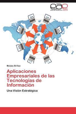 Aplicaciones Empresariales de las Tecnologías de Información
