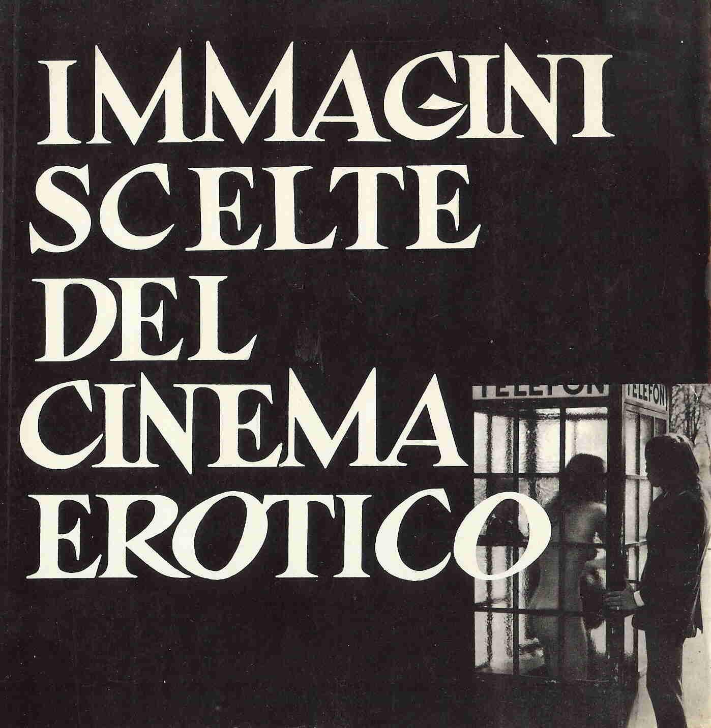 Immagini scelte del cinema erotico