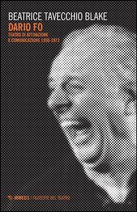 Dario Fo. Teatro di attivazione e comunicazione 1950-1973