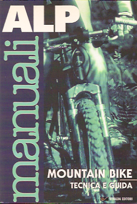 Mountain bike - Tecnica e guida