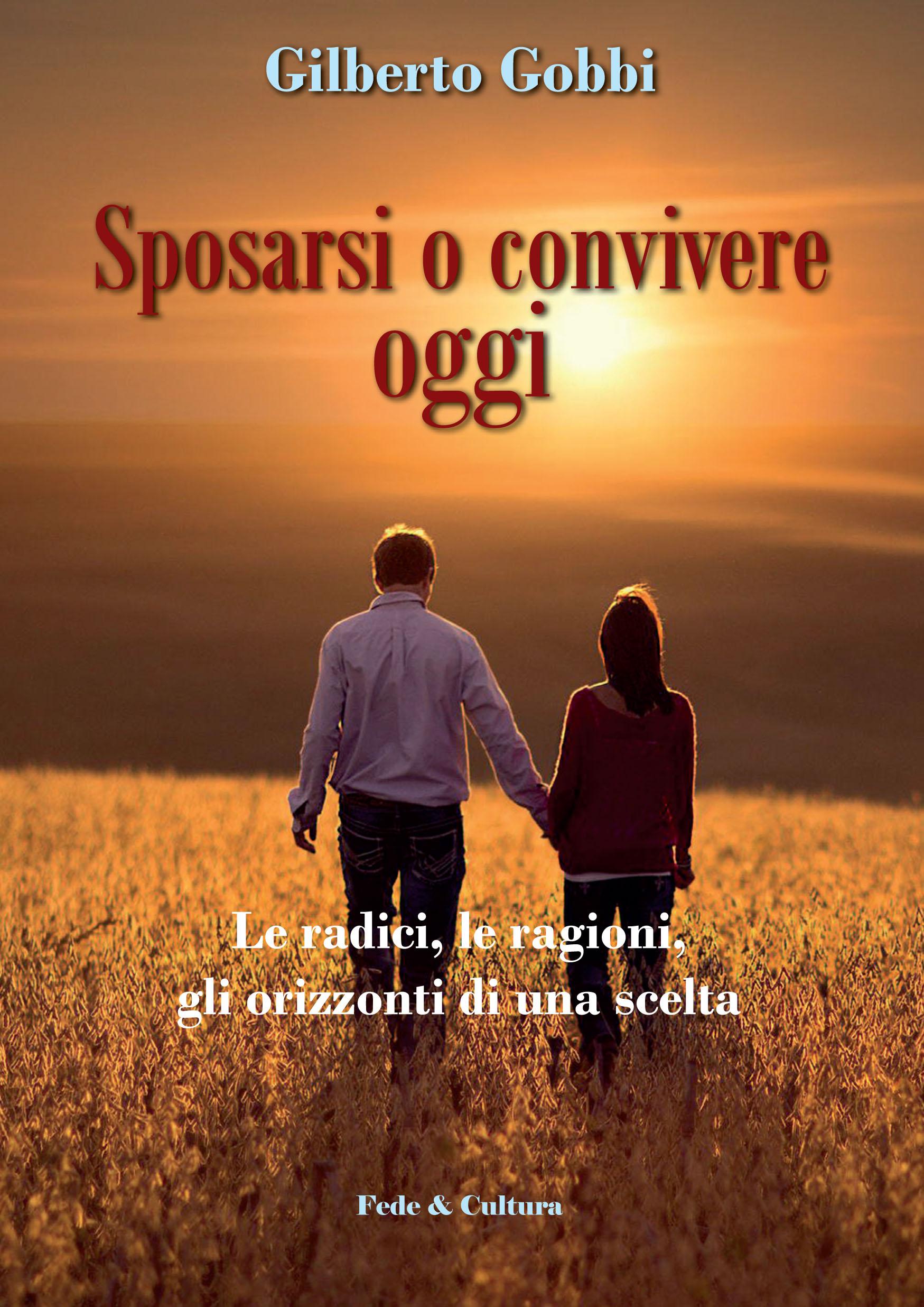 Sposarsi o convivere oggi