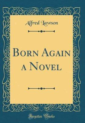 Born Again a Novel (...