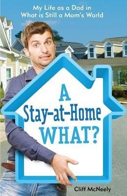 A Stay-at-Home What?