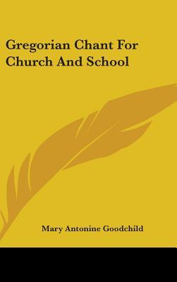 Gregorian Chant for Church and School