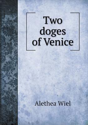 Two Doges of Venice