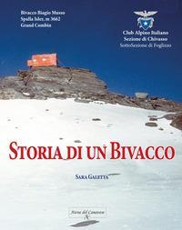 Storia di un bivacco. Bivacco Biagio Musso, Spalla Isler m.3662, Grand Combin
