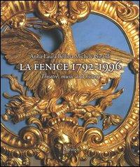 La Fenice 1792-1996