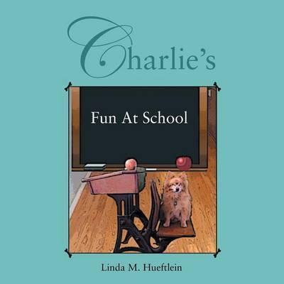 Charlie's Fun at School