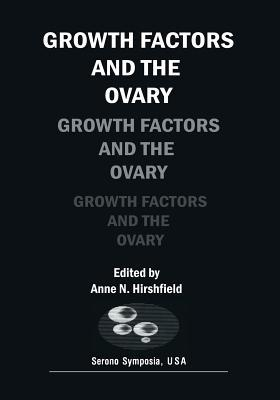 Growth Factors and the Ovary