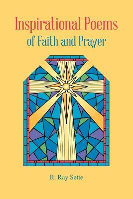 Inspirational Poems of Faith and Prayer