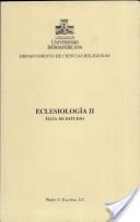 Eclesiología II: guía de estudio