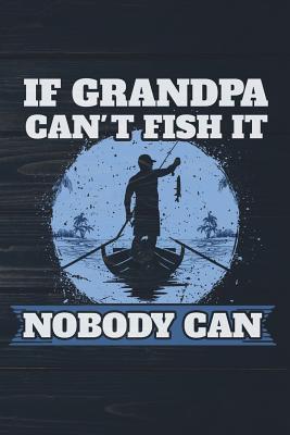 If Grandpa Can't Fis...