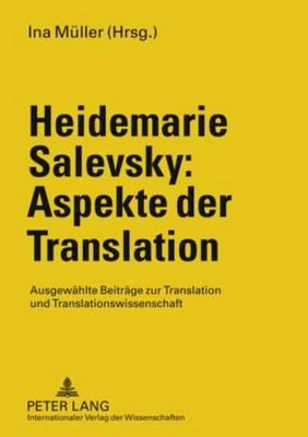 Heidemarie Salevsky - Aspekte der Translation