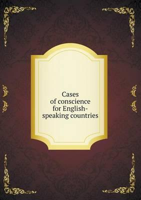 Cases of Conscience for English-Speaking Countries