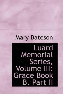 Luard Memorial Series, Volume III