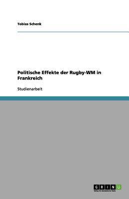 Politische Effekte der Rugby-WM in Frankreich