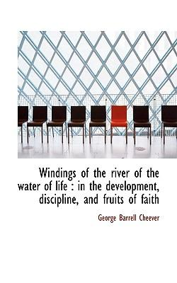 Windings of the River of the Water of Life